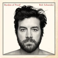 Bob Schneider - Wish the Wind Would Blow Me