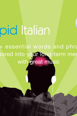 Rapid Italian: Volume 2 (Original Staging Nonfiction) - Earworms Learning