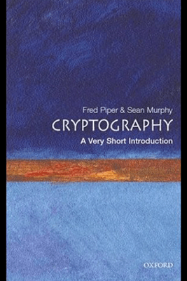 Cryptography: A Very Short Introduction (Unabridged) - Fred Piper & Sean Murphy