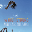 Free Download The High Strung The Luck You Got Mp3