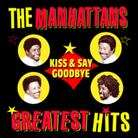Kiss And Say Goodbye (Instrumental Version) The Manhattans MP3