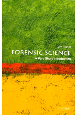 Forensic Science: A Very Short Introduction (Unabridged) - Jim Fraser