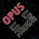 Opus - Live Is Life (Digitally Remastered) [Single Version]