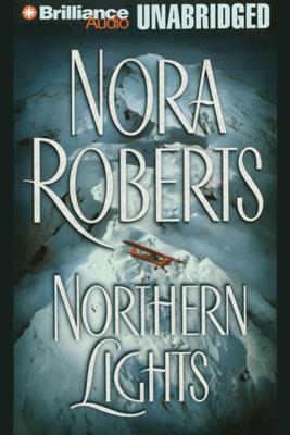 Northern Lights (Unabridged) - Nora Roberts