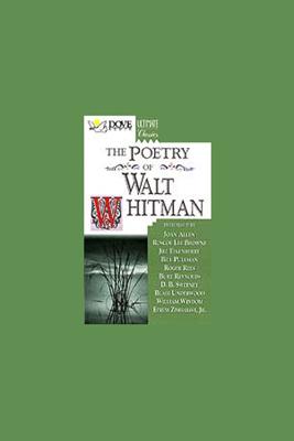 The Poetry of Walt Whitman (Unabridged) - Walt Whitman