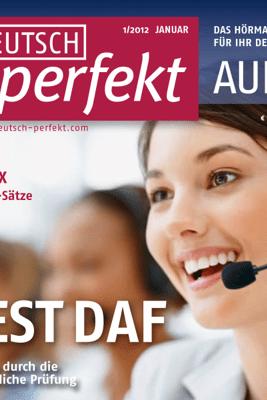 Deutsch perfekt Audio. 1/2012: Deutsch lernen Audio - Wie ist der so? Über den Charakter sprechen - Div.