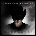 Free Download Jason Charles Miller Uncountry Mp3