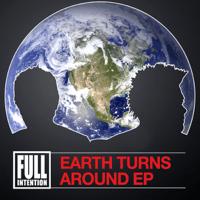 Earth Turns Around Full Intention MP3