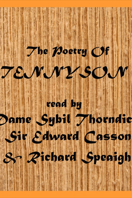 The Poetry of Tennyson: (Selection) (Unabridged) - Lord Alfred Tennyson