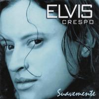 Suavemente Elvis Crespo