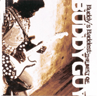Damn Right, I've Got the Blues Buddy Guy MP3