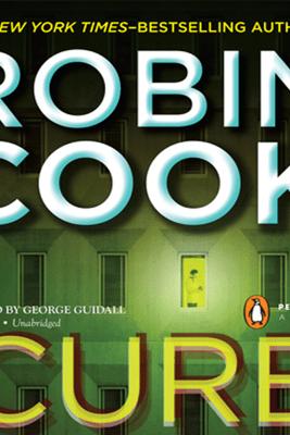 Cure (Unabridged) - Robin Cook