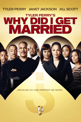 Tyler Perry's Why Did I Get Married? - Unknown