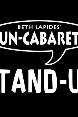 Un-Cabaret Stand-Up: Look at Me (Unabridged) - Beth Lapides, Bobcat Goldthwait, Andy Dick, Dana Gould & Julia Sweeney