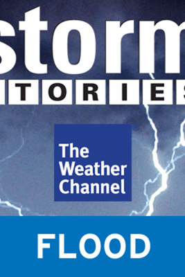 Storm Stories: In the River's Path - The Weather Channel