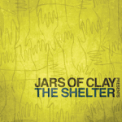 Free Download Jars of Clay Shelter Mp3