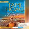 Tami Hoag - Keeping Company (Unabridged)  artwork