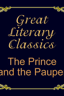 The Prince and the Pauper (Unabridged) - Mark Twain