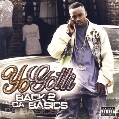 -Back 2 Da Basics - Yo Gotti mp3 download