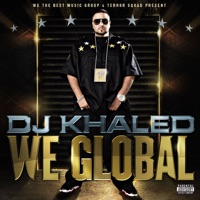 We Global (Bonus Track Version) - DJ Khaled mp3 download