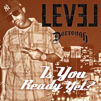 Is You Ready Yet? (feat. Dorrough) - single - Level mp3 download