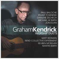 He Is Risen (feat. Paul Baloche) Graham Kendrick & Paul Baloche