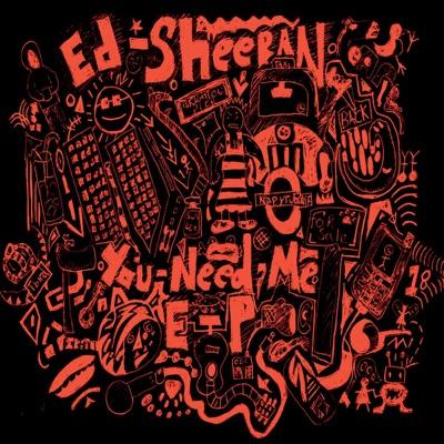 -You Need Me - EP - Ed Sheeran mp3 download