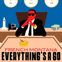 Everything's a Go - Single - French Montana mp3 download