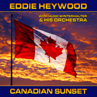 Canadian Sunset (Alternate Take) Eddie Heywood MP3
