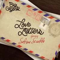 Love Letters (feat. Sabina Sciubba) - Single - Big Gigantic mp3 download