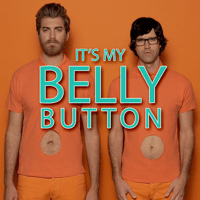 It's My Belly Button Rhett and Link MP3
