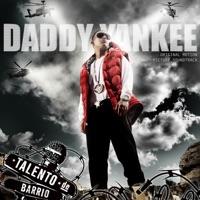 Talento de Barrio (Original Motion Picture Soundtrack) - Daddy Yankee mp3 download