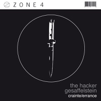 Zone 4: Crainte / Errance - Single - Gesaffelstein & The Hacker mp3 download