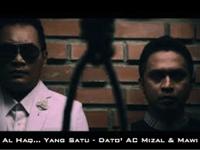 Al-Haq... Yang Satu Dato' AC Mizal & Mawi