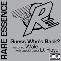 Guess Who's Back? (feat. Wale) [with D. Floyd] - Single - Rare Essence mp3 download