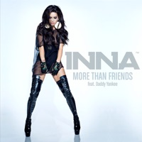 More Than Friends (Remixes) [feat. Daddy Yankee] - Inna mp3 download