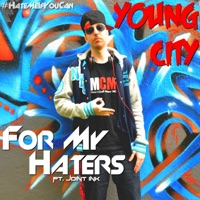 For My Haters (feat. Joint Ink) - Single - Teko Young City mp3 download