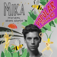 Popular Song (feat. Ariana Grande) - Single - MIKA mp3 download