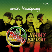 Anak Kampung (feat. One Nation Emcees) Jimmy Palikat