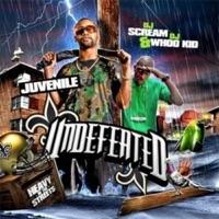 Undefeated (DJ Scream and DJ Whoo Kid Presents Juvenile) - Juvenile, DJ Scream & DJ Whoo Kid mp3 download