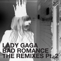 Bad Romance (The Remixes, Pt. 2) - EP - Lady Gaga mp3 download