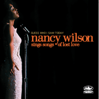 Guess Who I Saw Today Nancy Wilson MP3