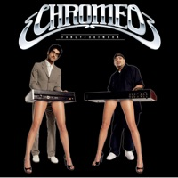 Fancy Footwork (Deluxe Edition) - Chromeo