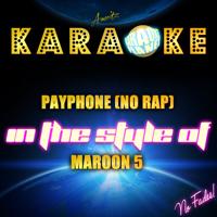 Payphone (No Rap) [In the Style of Maroon 5] [Karaoke Version] Ameritz Karaoke Planet