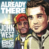 Already There (feat. Big Sean) - Single - John West mp3 download