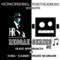 Honorebel & Robothead Music Presents Reggae Series #2 - Honorebel mp3 download