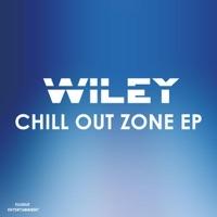 Chill Out Zone - Wiley mp3 download