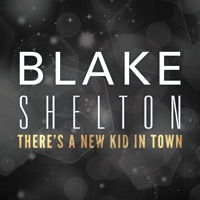 There's a New Kid In Town - Single - Blake Shelton mp3 download