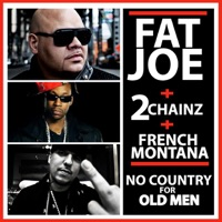 No Country for Old Men (feat. 2 Chainz & French Montana) - Single - Fat Joe mp3 download
