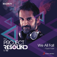 We All Fall Karsh Kale MP3